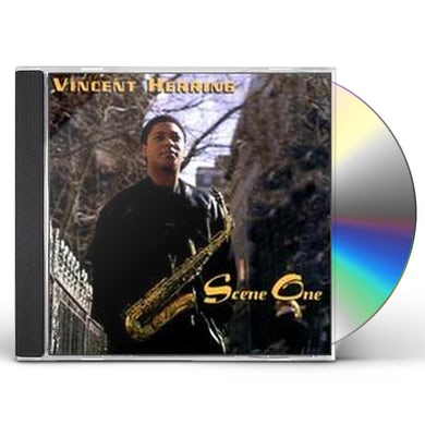 Vincent Herring SCENE ONE CD