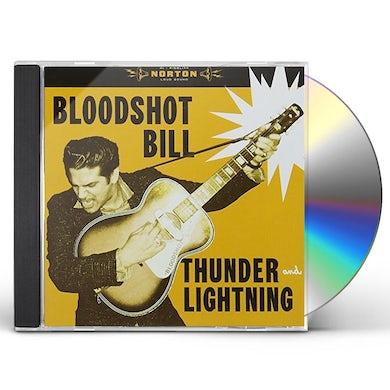 Bloodshot Bill TUNDER & LIGHTNING CD