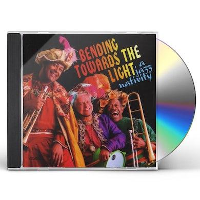 Anne Phillips BENDING TOWARDS THE LIGHT: JAZZ NATIVITY CD