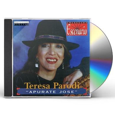 Teresa Parodi APURATE JOSE CD