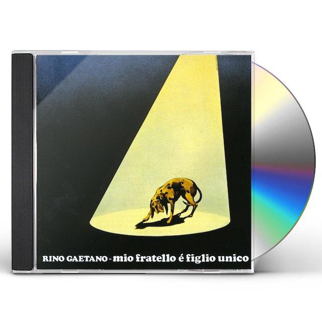 Rino Gaetano MIO FRATELLO E FIGLIO UNICO CD