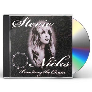 Stevie Nicks BREAKING THE CHAIN CD