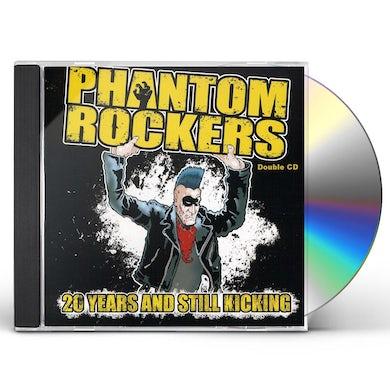 Phantom Rockers 20 YEARS & STILL KICKING CD