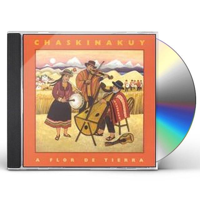 Chaskinakuy FLOR DE TIERRA CD