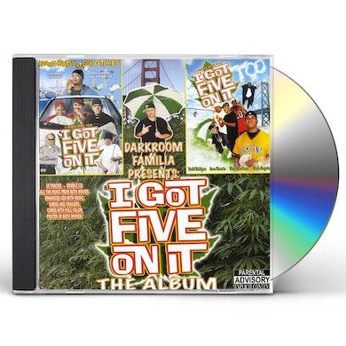 DarkRoom Familia I GOT FIVE ON IT: THE ALBUM CD
