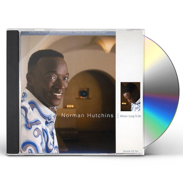 Norman Hutchins WHERE I LONG TO BE PERFORMANCE TRACKS CD