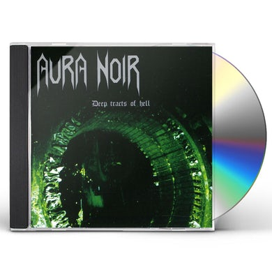 Aura Noir DEEP TRACTS OF HELL CD