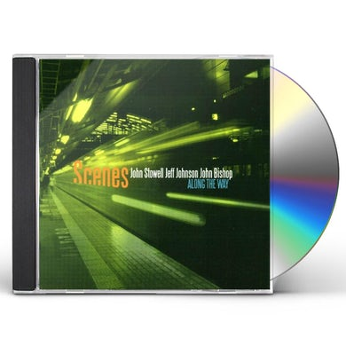 SCENES ALONG THE WAY CD