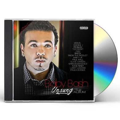 Baby Bash UNSUNG THE ALBUM CD