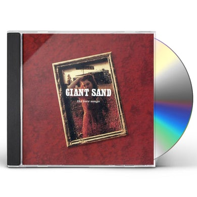 Giant Sand LOVE SONGS: 25TH ANNIVERSARY EDITION CD