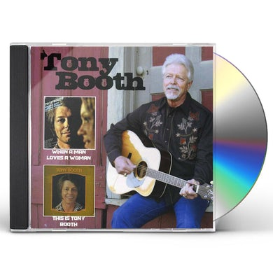 WHEN A MAN LOVES A WOMAN: THIS IS TONY BOOTH CD