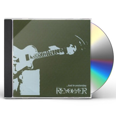Revolver LOST IN YESTERDAY CD