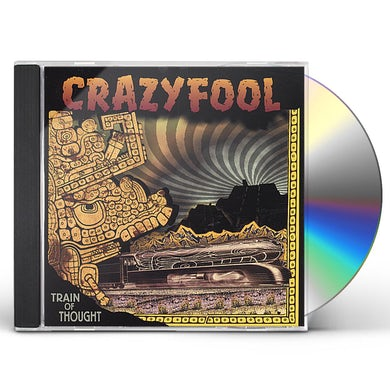 Crazy Fool TRAIN OF THOUGHT CD