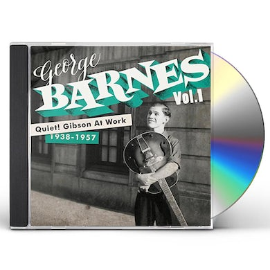 George Barnes QUIET GIBSON AT WORK CD