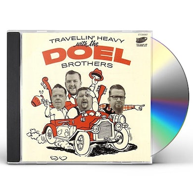 DOEL BROTHERS TRAVELLIN HEAVY CD