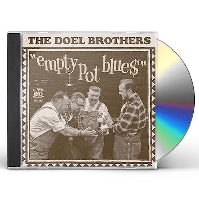 DOEL BROTHERS EMPTY POT BLUE$ CD
