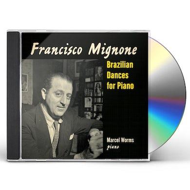 Marcel Worms FRANCISCO MIGNONE: BRAZILIAN DANCES FOR PIANO CD