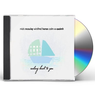 Mick McAuley SAILING BACK TO YOU CD