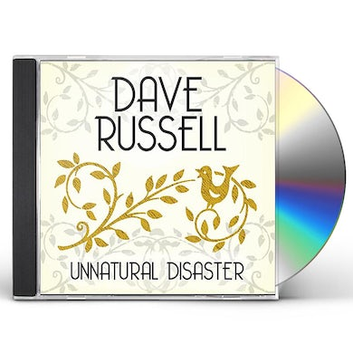 Dave Russell UNNATURAL DISASTER CD