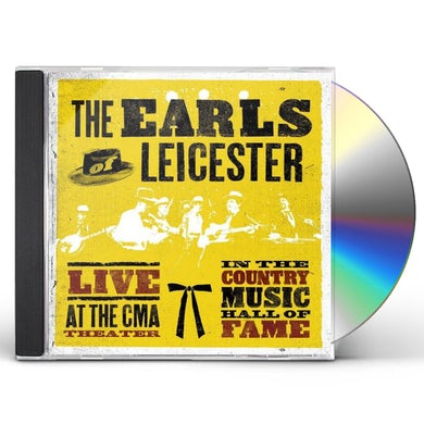 EARLS OF LEICESTER LIVE AT THE CMA THEATER IN THE COUNTRY MUSIC HALL CD