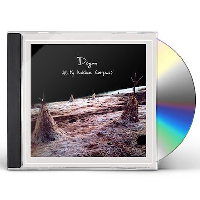 Dogon ALL MY RELATIONS (AT PEACE) CD