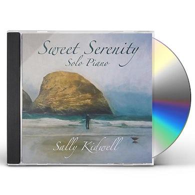 Sally Kidwell SWEET SERENITY CD