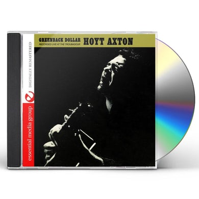 Hoyt Axton GREENBACK DOLLAR: RECORDED LIVE AT THE TROUBADOUR CD
