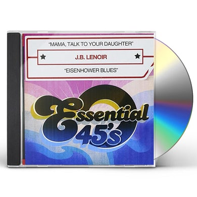 J.B. Lenoir MAMA, TALK TO YOUR DAUGHTER CD