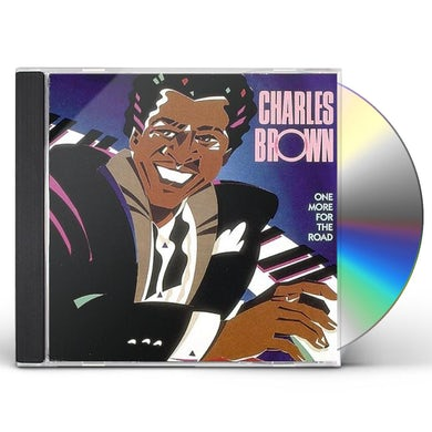 Charles Brown ONE MORE FOR THE ROAD CD