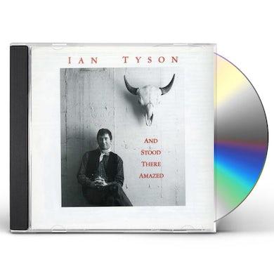 Ian Tyson STOOD THERE AMAZED CD
