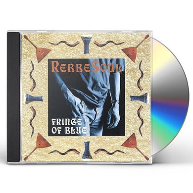 RebbeSoul FRINGE OF BLUE CD