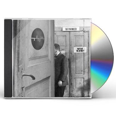 Tatvamasi PARTS OF THE ENTIRETY CD