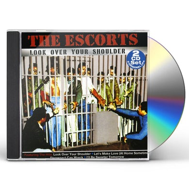 Escorts LOOK OVER YOUR SHOULDER CD