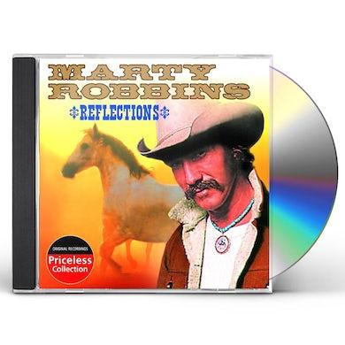 Marty Robbins REFLECTIONS CD