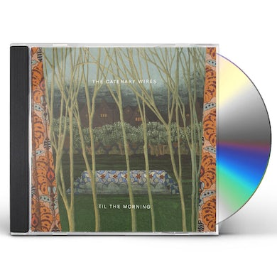 CATENARY WIRES TIL THE MORNING CD