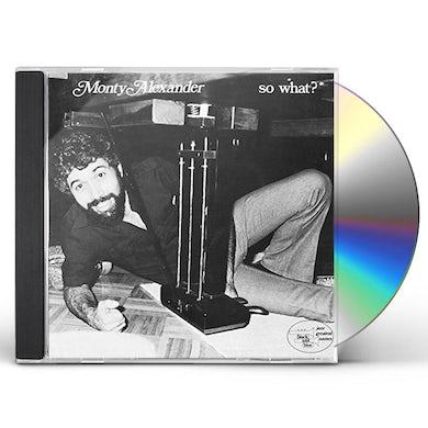 Monty Alexander SO WHAT CD
