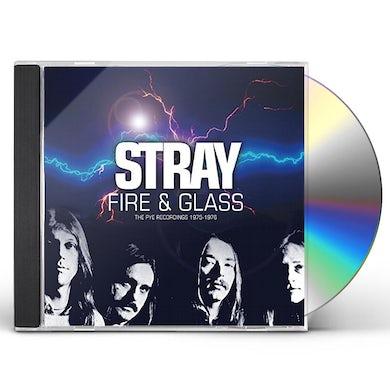 Stray FIRE & GLASS: PYE RECORDINGS 1975-1976 CD