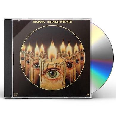 Strawbs BURNING FOR YOU CD