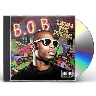 B.O.B LIVIN THE DREAM CD