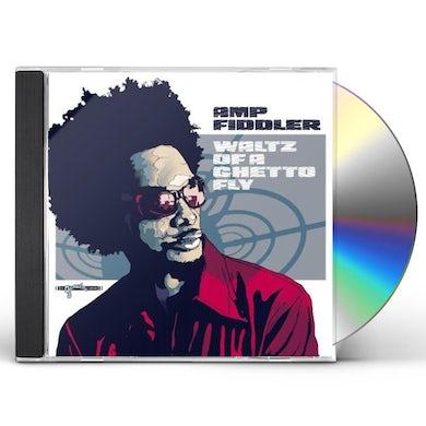 Amp Fiddler WALTZ OF A GHETTO FLY CD
