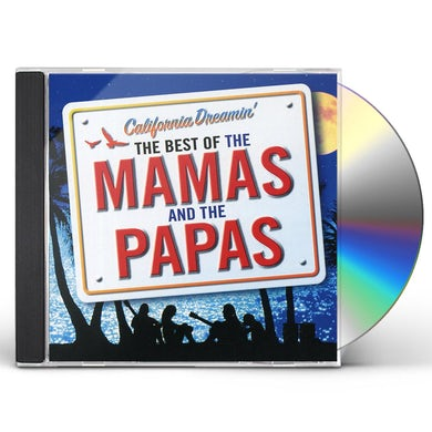 CALIFORNIA DREAMIN: BEST OF THE MAMAS & THE PAPAS CD