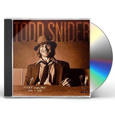 THAT WAS ME: THE BEST OF TODD SNIDER 1994-1998 CD