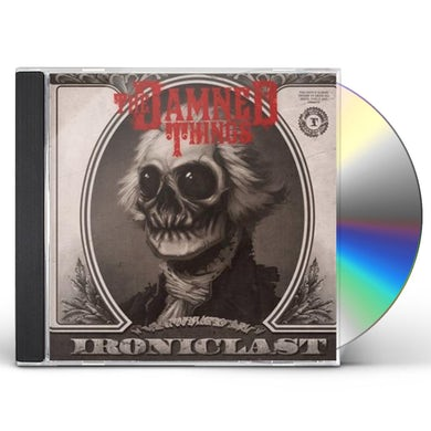 Damned Things IRONICLAST CD
