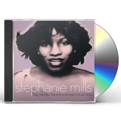 Stephanie Mills FEEL THE FIRE - THE 20TH CENTURY COLLECTION CD