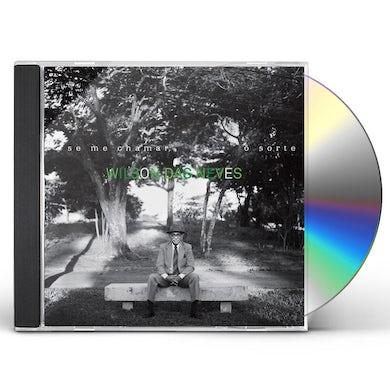 Wilson Das Neves SE ME CHAMAR CD