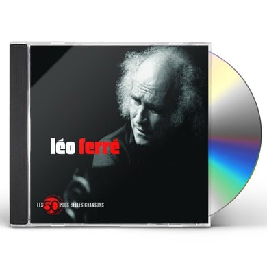 Leo Ferre LES 50 PLUS BELLES CHANSONS CD