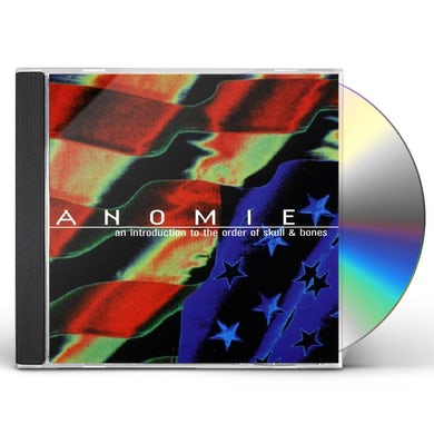 Anomie INTRODUCTION TO THE ORDER OF SKULL & BONES CD