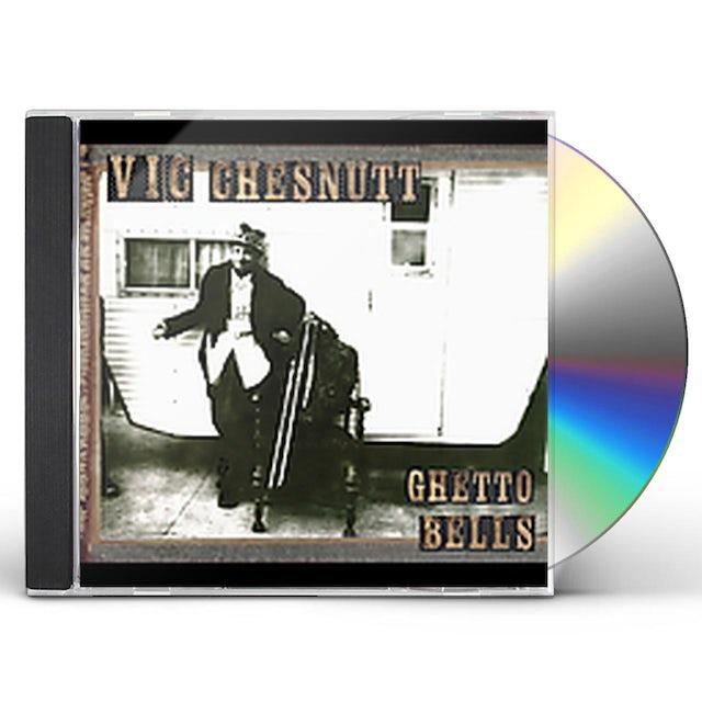 Vic Chesnutt GHETTO BELLS CD