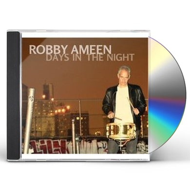 Robby Ameen DAYS IN THE NIGHT CD
