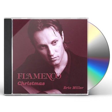 Eric Miller FLAMENCO CHRISTMAS CD